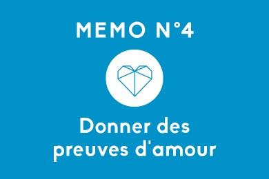 Mémo N°4 – Donner des preuves d'amour