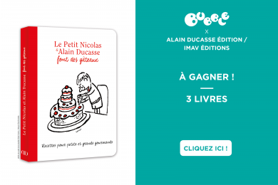 Le Petit Nicolas & Alain Ducasse font des gâteaux : livre de pâtisserie