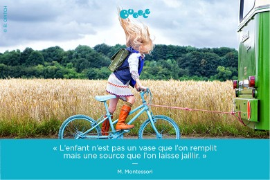 «L'enfant n'est pas un vase que l'on remplit mais une source que l'on laisse jaillir»