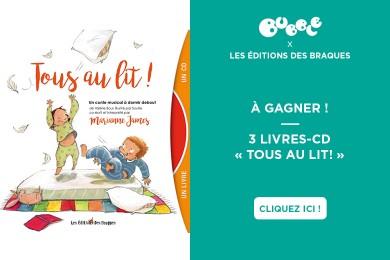 LES ÉDITIONS DES BRAQUES : livre-CD «Tous au lit!»
