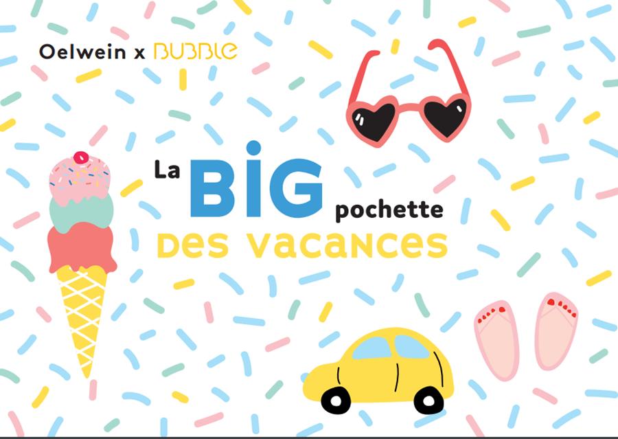 La BIG pochette des vacances Oelwein X Bubble Mag