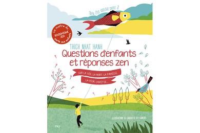 Réponses Zen aux questions d'enfants