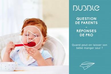 Quand peut-on laisser son bébé manger seul ?