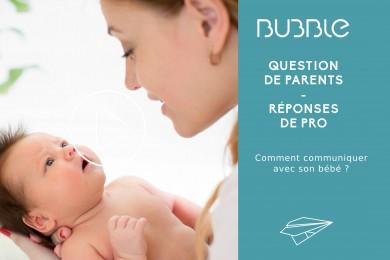 Comment communiquer avec son bébé ?