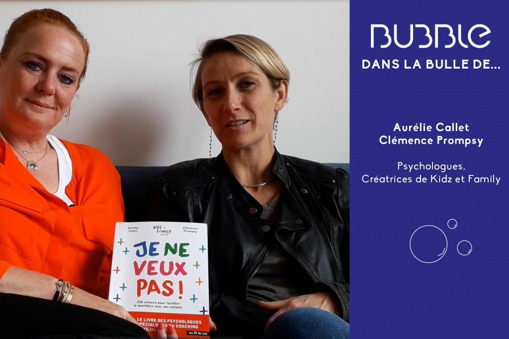 Dans la bulle d'Aurélie Callet et Clémence Prompsy