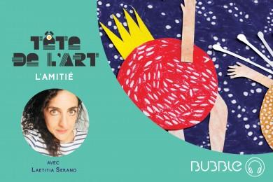 Tête de l'Art : Laetitia Serano, une constellation d'amis